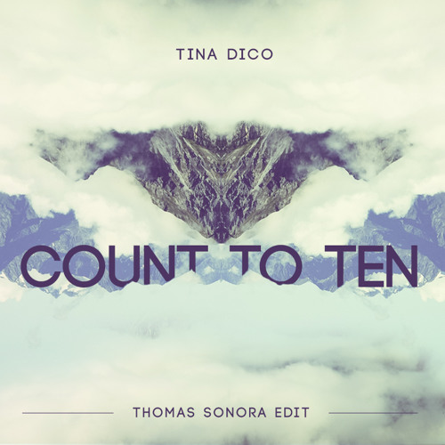 Tina Dico - Count To Ten (Thomas Sonora Edit)
