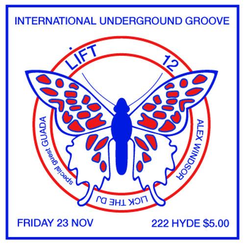 Lift @ 222 Hyde - Guada, Lick the DJ and Me. Part 2 of 2