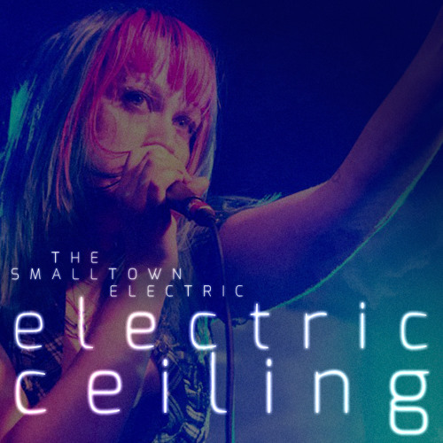 The Smalltown Electric - Electric Ceiling