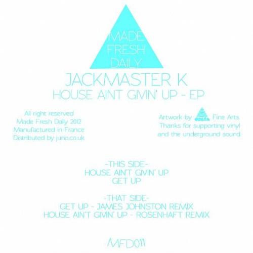 Jackmaster K - Get Up (James Johnston Remix) (Made Fresh Daily)