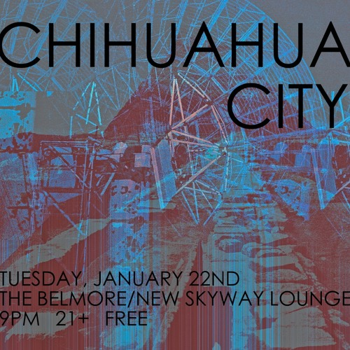 Chihuahua City @ The Belmore/New Skyway Lounge 1.22.13 excerpt 1