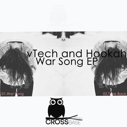 VTech and Hookah - War Song