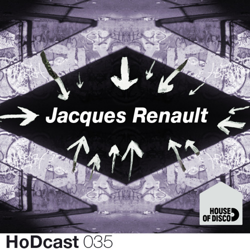 Jacques Renault - House of Disco Guestmix