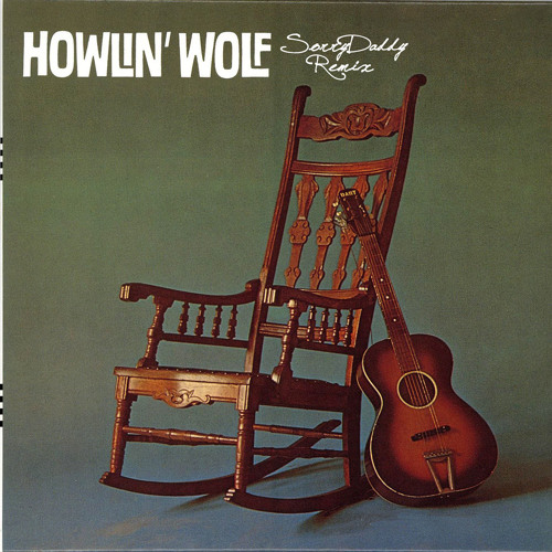 Spoonful - Howlin' Wolf - SorryDaddy remix - Free Download