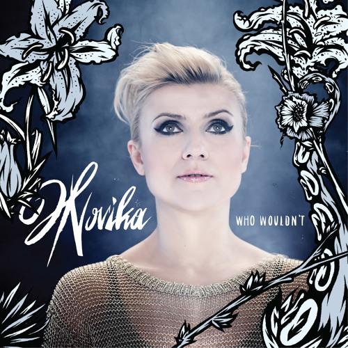 Novika - Who wouldn't (Tanzlife remix)