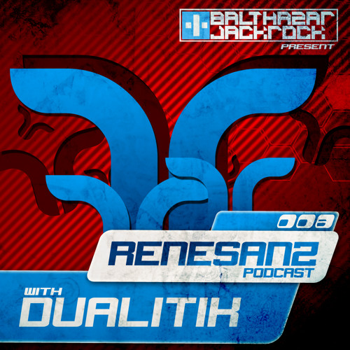 Renesanz Podcast 008 with Dualitik