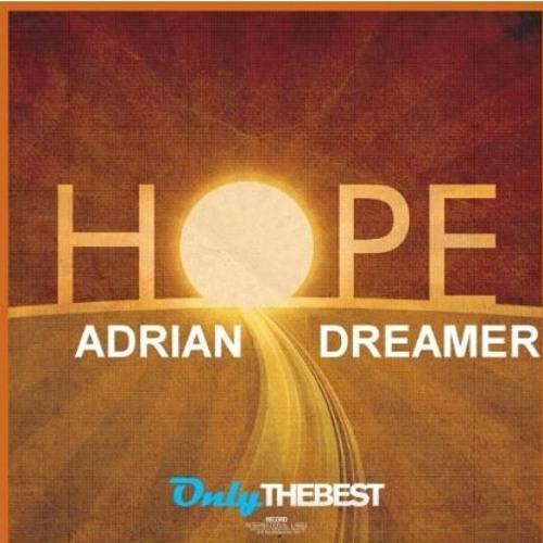 Adrian Dreamer - EP Hope (Original Mix) [OTB RECORDS] OUT NOW