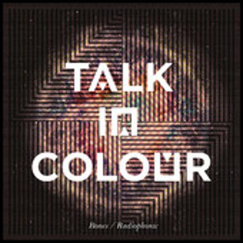 Talk in Colour - Headlights [Digitonal Remix]