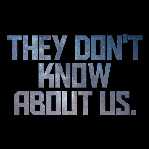 They Don't Know About Us Cover