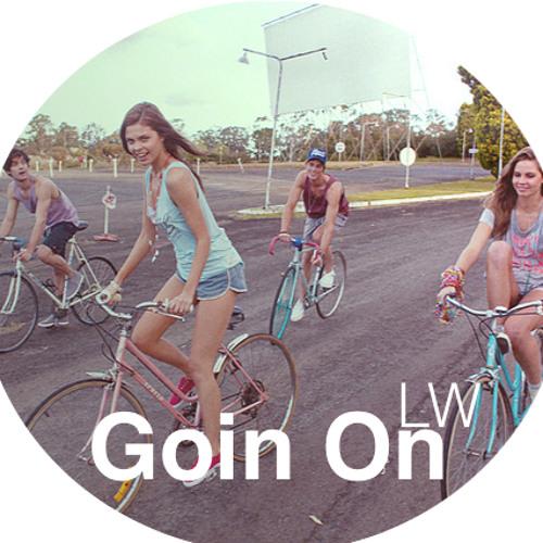 Goin On - LW