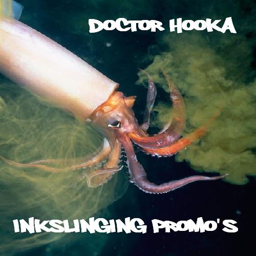 Doctor Hooka-Inkslinging Promo's (Mini-Mix)