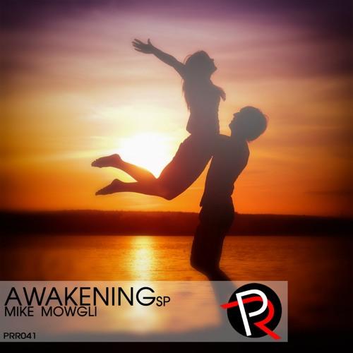 Mike Mowgli - Awakening