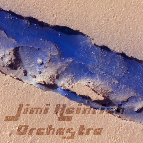 Jimi Heinrich Orchestra  - Cliff Climbing Pt3 - Landing - (130118 JHO Cut 9)