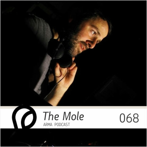 ARMA PODCAST 068: The Mole - live @ NYE Lessizmore