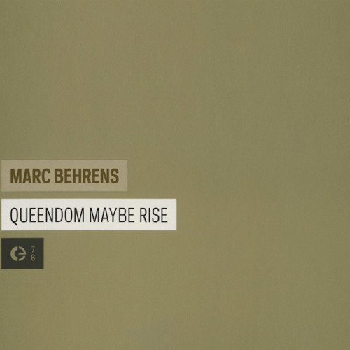 Marc Behrens: Maybe Rise (excerpt)