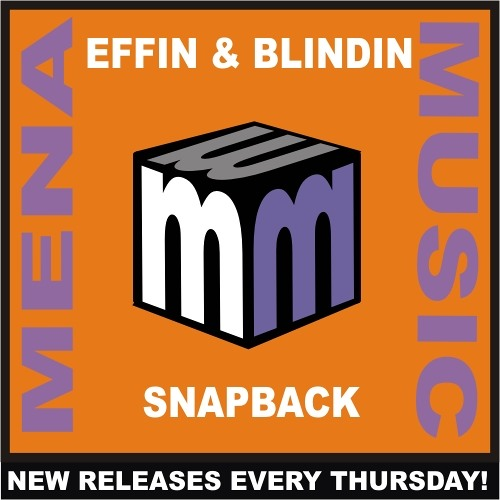 Effin and blindin - snapback CLIP (menamusic.com)