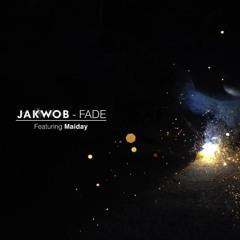 Fade (ft. Maiday)