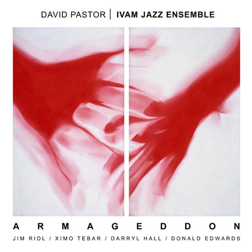 "ARMAGEDDON (Comp. by David Pastor) CD DAVID PASTOR ""Armageddon"" (2013)"