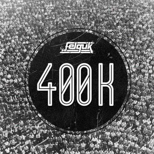 400K Mixtape