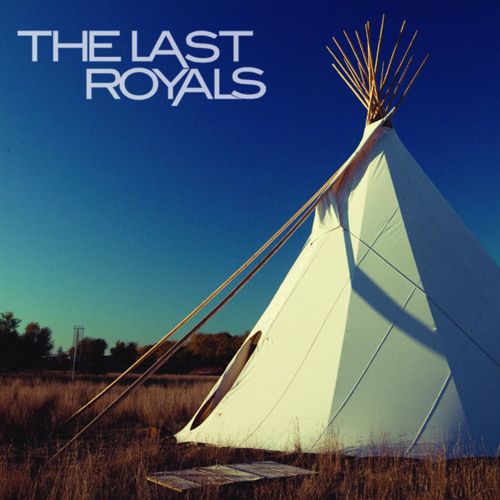 The Last Royals - All Over Again