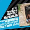 CLK DECOUVERTE - Passage Kaf Malbar Subliminal