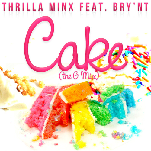 Cake The G-Mix feat. Bry'Nt