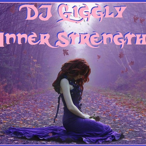 Giggly - Inner Strength Solo Mix