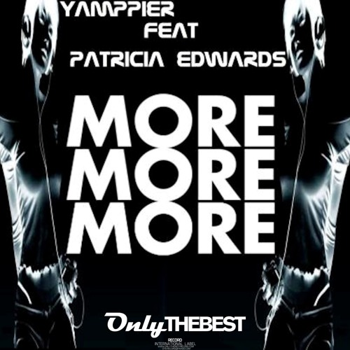 193# Yamppier - More More More feat. Patricia Edwards [ Only the Best Record international ]