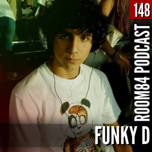 R84 PODCAST148: FUNKY D