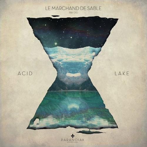 Acid Lake - Le Marchand de Sable (UltraJove Remix)
