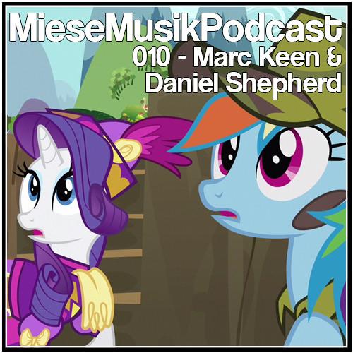 MieseMusik Podcast 010 - Marc Keen & Daniel Shepherd