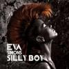 Eva Simons - Silly Boy (Dave Audé Club)