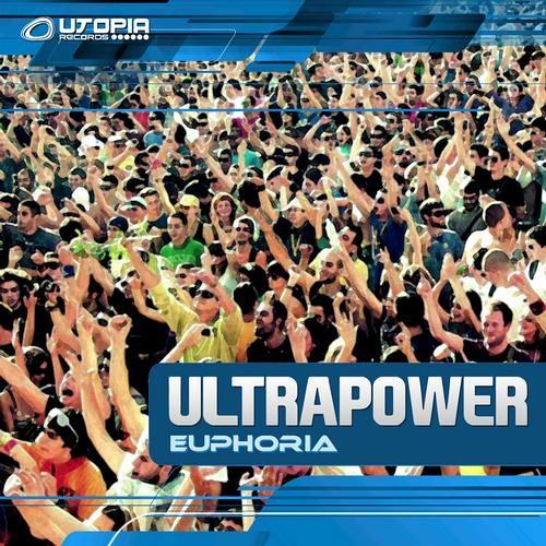 Ultrapower - Euphoria (Preview)