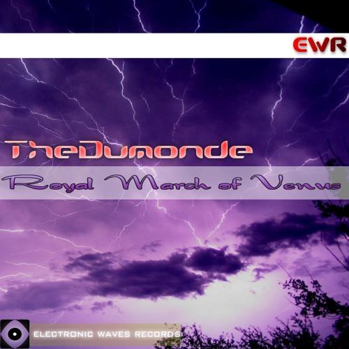EWR023 - THEDUMONDE - Royal March of Venus (original mix)