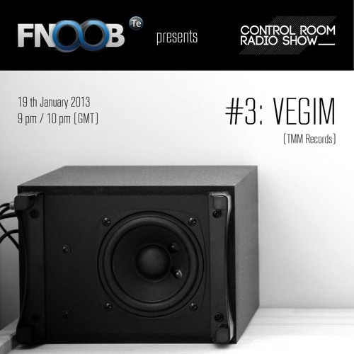 VEGIM - CONTROL ROOM RADIO SHOW - JANUARY 2013