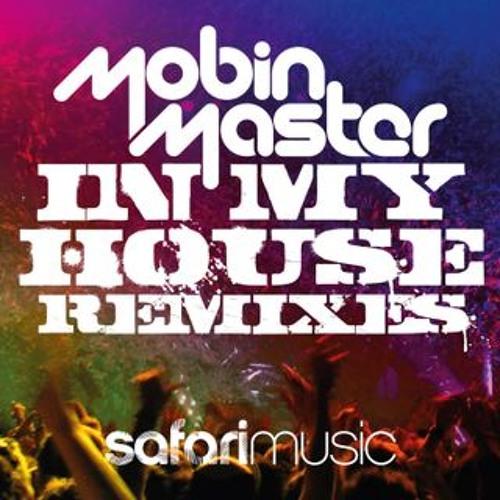 Mobin Master - In My House (Das Orlando Fuckin Remix)