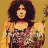 Marc Bolan & T-Rex - I love to Boogie