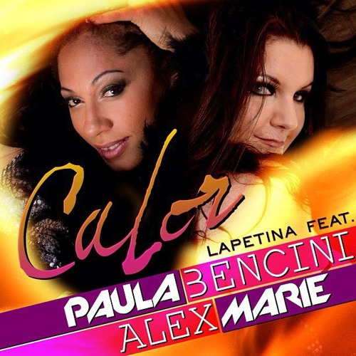 DJ Lapetina Feat Paula Bencini, Alex Marie - Calor (Original Vocal Mix) #FREE DOWNLOAD#