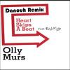 Olly Murs ft. Rizzle kicks - Heart skips a beat (Danouh remix)