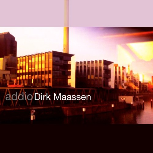 Dirk Maassen: Addio