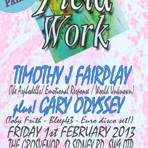 Timothy J. Fairplay - Field Work Mix