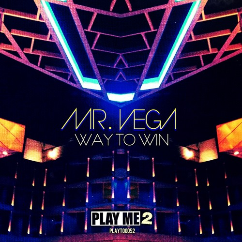 Mr. Vega - Way To Win (Original Mix)