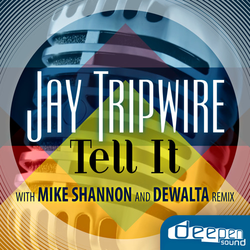 "Jay Tripwire-""Tell It"" Shannon and DeWalta Sunday Blazer Mix"