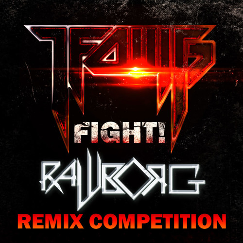 LFOMG - Fight! (RawBorg Remix)