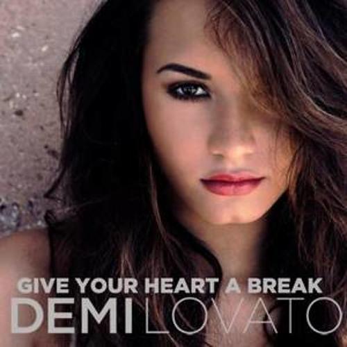 Demi Lovato - Give Your Heart A Break ( ElectroShoot Remix ) Demo LQ
