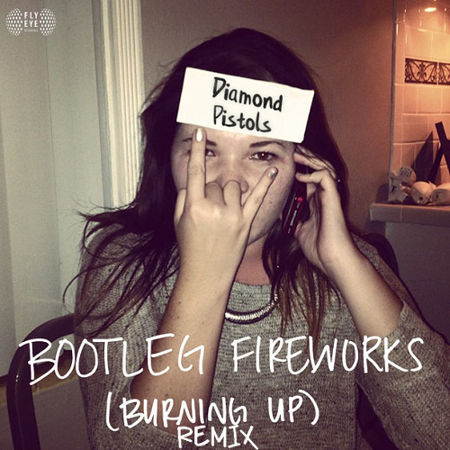 Dillon Francis - Bootleg Fireworks (Diamond Pistols Remix)