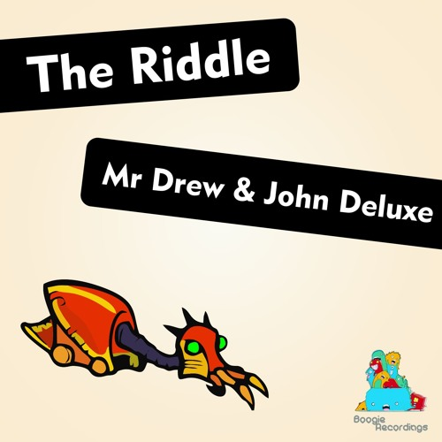 Mr Drew & John Deluxe - The Riddle (Original mix) [Snippet]
