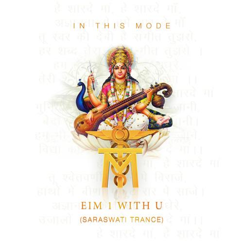 Eim 1 With U  (Saraswati Trance )  Single