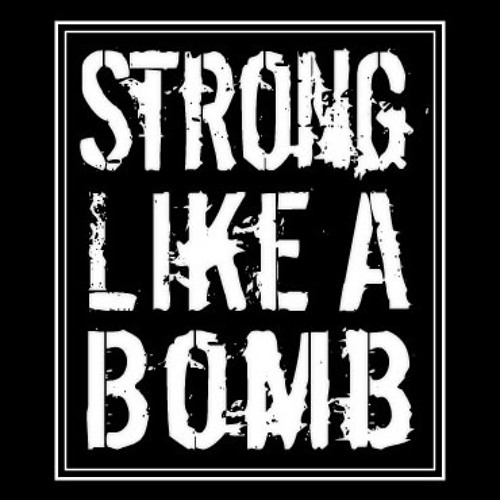 STRONG LIKE A BOMB (2013 Debut Album TEASER)