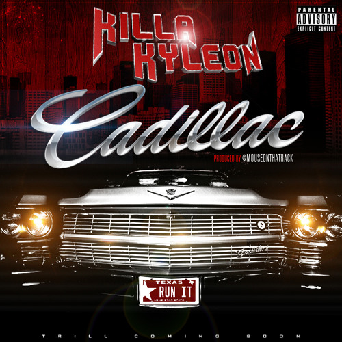 """Killa Kyleon """"Cadillac"""""""